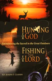 Book Cover - Hunting for God, Fishing for the Lord