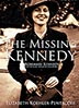 Cover - The Missing Kennedy